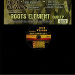 Roots Element Dub EP
