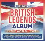 The Best British Legends Album: In The World Ever!