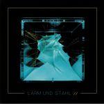 Larm Und Stahl Vol 2 EP