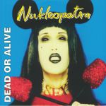 Nukleopatra (25th Anniversary Edition)