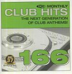 DMC Monthly Club Hits 166: The Next Generation Of Club Anthems! (Strictly DJ Only)