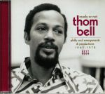 Ready Or Not: Thom Bell Philly Soul Arrangements & Productions 1965-1978