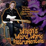 Wilson's Weird World Of Instrumentals