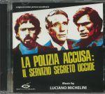 La Polizia Accusa: Il Servizio Segreto Uccide (Soundtrack)