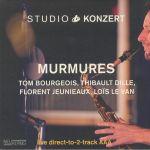 Studio Konzert: Murmures