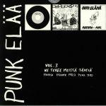 Punk Elaa Vol 3: Ne Tekee Meista Tahtia
