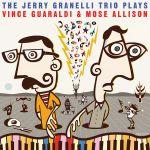The Jerry Granelli Trio Plays Vince Guaraldi & Mose Allison