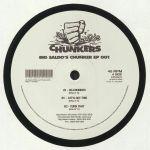 Big Saldo's Chunker EP 001