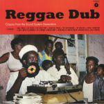 Reggae Dub: Classics From The Reggae Dub Generation