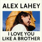 I Love You Like A Brother (Love Record Store 2020)