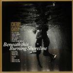 Beneath This Burning Shoreline (Love Records Stores 2020)