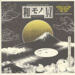 Wamono A To Z Vol I: Japanese Jazz Funk & Rare Groove 1968-1980 (Selected By DJ Yoshizawa Dynamite & Chintam)