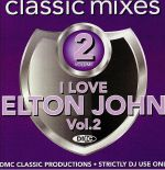 DMC Classic Mixes: I Love Elton John Vol 2 (Strictly DJ Only)