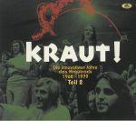 Kraut! Die Innovativen Jahre Des Krautrock 1968-1979: Teil 2