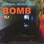 Normal Never Was