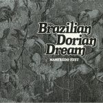 Brazilian Dorian Dream (reissue)