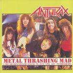 Metal Thrashing Mad: Live At Arcadia Theater Dallas July 11th 1987