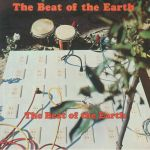 The Beat Of The Earth