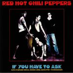 If You Have To Ask: Live At Estadio Obras Buenos Aires 26/01/1993 FM Broadcast