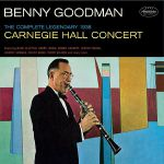 The Complete Legendary 1938 Carniegie Hall Concert