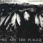 We Are The Plague