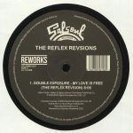 My Love Is Free/I Got My Mind Made Up (The Reflex Revisions)