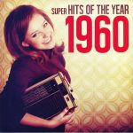 Super Hits Of The Year 1960