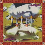Wrong Way Up (Expanded Edition) (reissue)