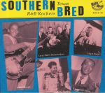 Southern Bred: Texas R&B Rockers Vol 8