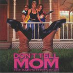 Don't Tell Mom The Babysitter's Dead (Soundtrack)