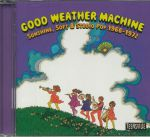 Good Weather Machine: Sunshine Soft & Studio Pop 1966-1972