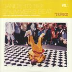 Dance To The Drummer's Beat Vol 1