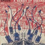 A Series Of Sneaks (reissue)