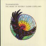 Transmissions: The Music Of Beverly Glenn Copeland