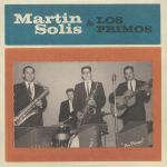 Martin Solis & Los Primos
