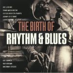 The Birth Of Rhythm & Blues
