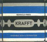 Krafft: Ensemble 2E2M & Zeitkratzer