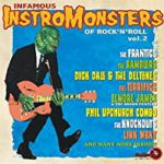Infamous Vol 1: Instromonsters Of Rock'n Roll