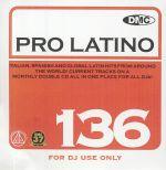 DMC Pro Latino 136: Italian Spanish & Global Latin Hits From Around The World (Strictly DJ Only)
