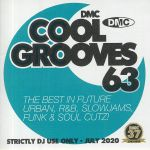 Cool Grooves 63: The Best In Cooler Hits & Future Urban R&B Pop Chilled House D&B Dubstep Garage Slowjams Jazz Funk & Soul Cutz! (Strictly DJ Only)