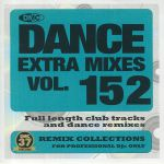 Dance Extra Mixes Vol 152: Remix Collections For Professional DJs Only (Strictly DJ Only)