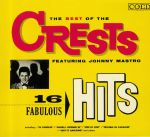 The Best Of The Crests: 16 Fabulous Hits