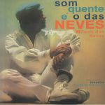 Som Quente E O Das Neves (reissue)
