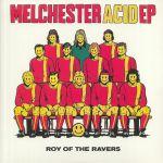 Melchester Acid EP