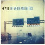 The Weight & The Cost