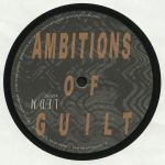 Ambitions Of Guilt