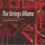 The Strings Aflame