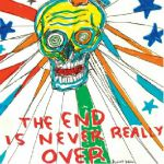 The End Is Never Really Over (Record Store Day 2020)