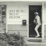 Folk N' Roll Vol 1: Tales Of Isolation