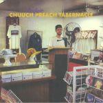 Chuuch Preach Tabernacle